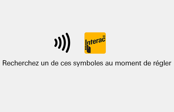 Interac Flash - Look for one of these symbols at the checkout